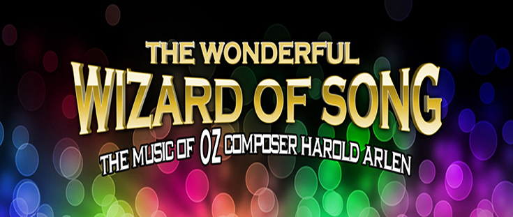 The Wonderful Wizard of Song - The Music of Harold Arlen